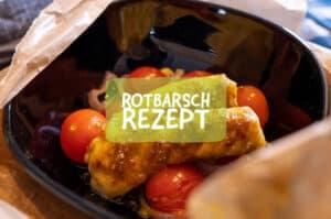 Rotbarsch Rezept